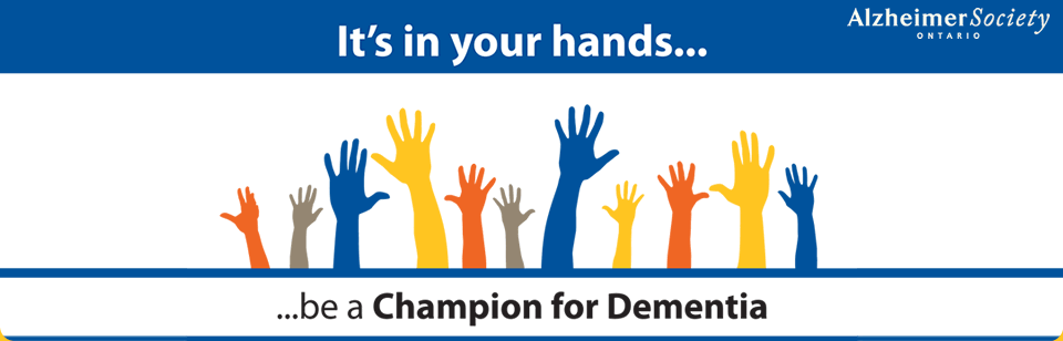 Champions for Dementia - Alzheimer Society of Ontario